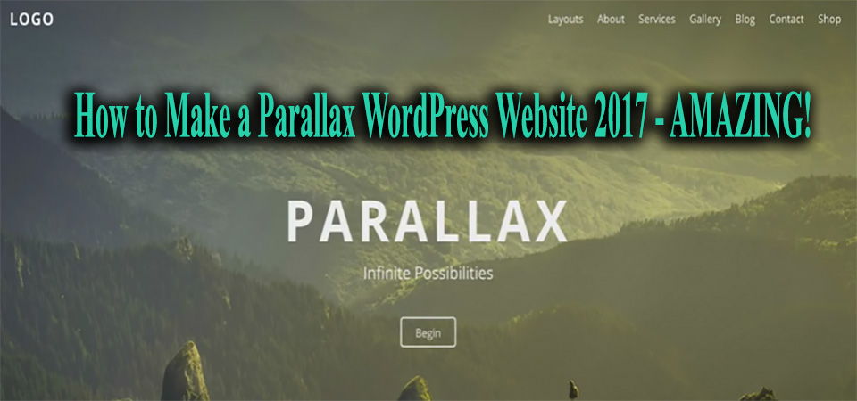 How to Make a Parallax WordPress Website 2017